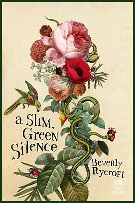 Cover: A slim green silence