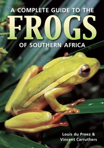 Cover for A Complete Guide to the Frogs of Southern Africa